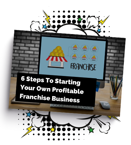 Steps to Starting a Profitable Franchise Business [Free Guide]